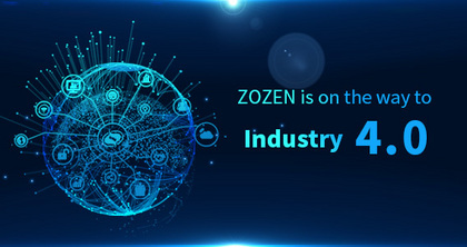 ZOZEN is heading for industry 4.0 in full sail with intelligent manufacturing
