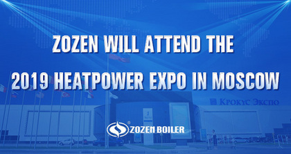ZOZEN BOILER will attend the 2019 International Exhibition of Heat & Power in Russia