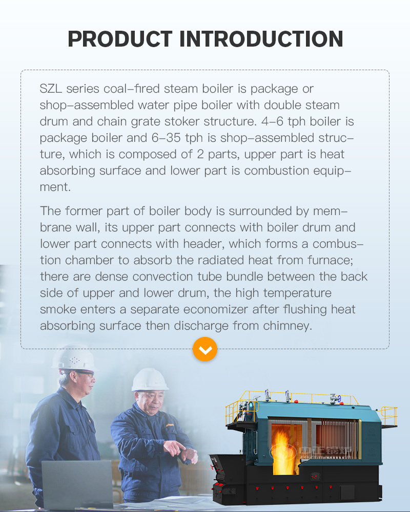 SZL series coal-fired steam boiler is energy conservation, low emissions, and thermal efficiency is higher than 80%, high level of automation