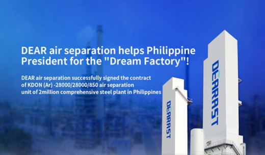 "DEAR air separation helps Philippine President for the ""Dream Factory"""