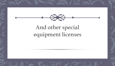 And other special equipment licenses